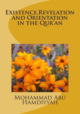 Existence,elation and Orientation in the Qur'an
