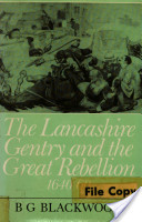 The Lancashire Gentry and the Great Rebellion, 1640-60