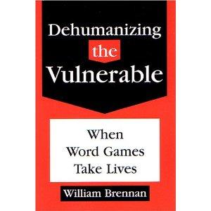 Dehumanizing The Vulnerable