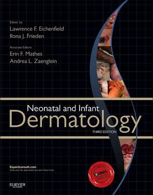 Neonatal and Infant Dermatology, 3rd Edition