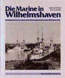 Die Marine in Wilhel...