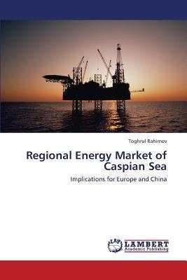 Regional Energy Market of Caspian Sea