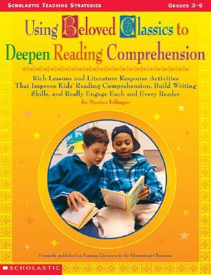 Using Beloved Classics to Deepen Reading Comprehension