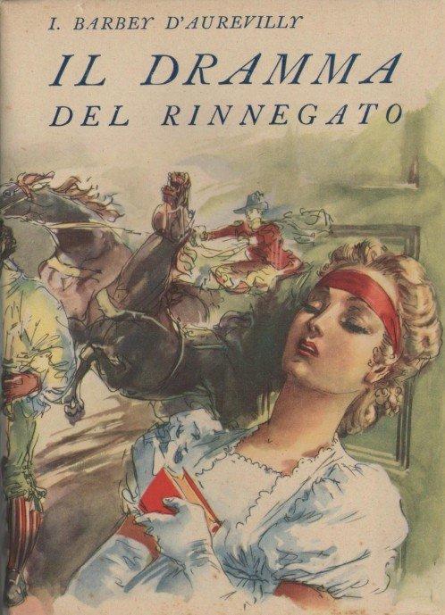 Il dramma del rinnegato, Vol. 1