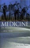 Medicine in Wales c1800-2000