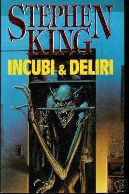 Incubi & Deliri