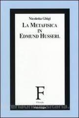 La metafisica in Edmund Husserl