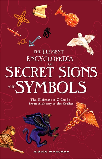 The Element Encyclopedia of Signs and Symbols
