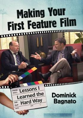 Making Your First Feature Film