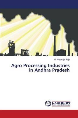 Agro Processing Industries in Andhra Pradesh