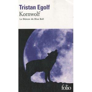 Kornwolf : Le démon...
