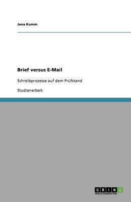 Brief versus E-Mail