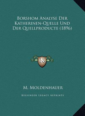 Borshom Analyse Der Katherinen-Quelle Und Der Quellproducte (1896)