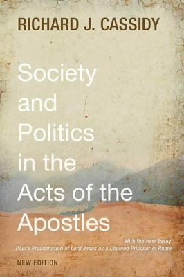Society and Politics in the Acts of the Apostles