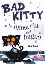 Bad Kitty. La minacc...