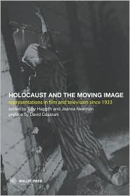 Holocaust and the Moving Image- Representations in Film and Television Since 1933