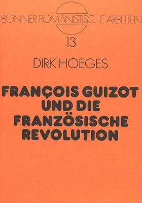 François Guizot und die Französische Revolution