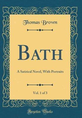 Bath, Vol. 1 of 3