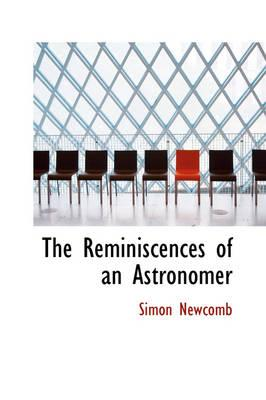 The Reminiscences of an Astronomer
