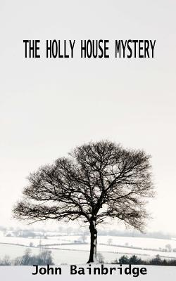 The Holly House Mystery