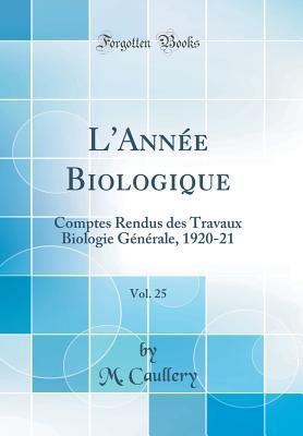 L'Ann¿Biologique, Vol. 25
