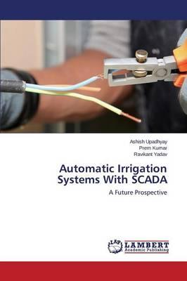 Automatic Irrigation Systems With SCADA