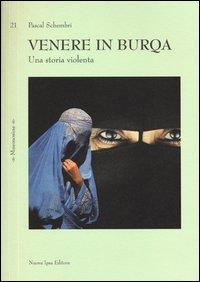 Venere in burqa. Una...