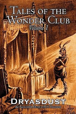 Tales of the Wonder Club, Vol. I