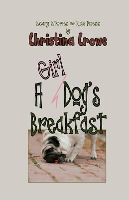 A Girl Dog's Breakfast