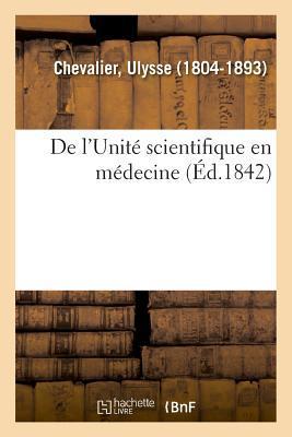 De l'Unité Scientifique en Medecine