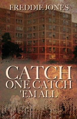 Catch One Catch 'em All