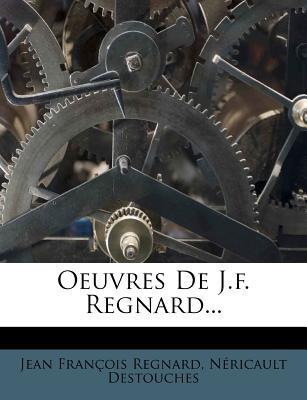 Oeuvres de J.F. Regn...