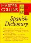Harpercollins Unabridged Spanish Dictionary