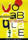 Mythologies du vocabulaire