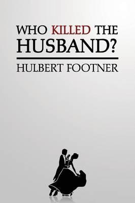 Who Killed the Husband? (an Amos Lee Mappin Mystery)