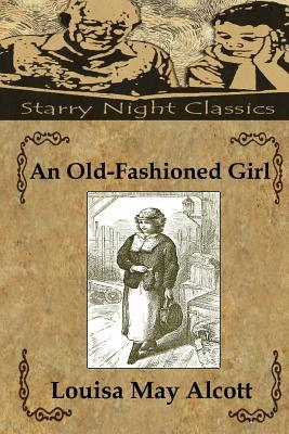 An Oldfashioned Girl