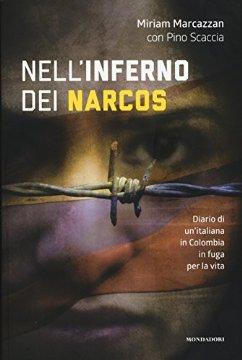 Nell'inferno dei Narcos