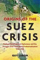 Origins of the Suez Crisis