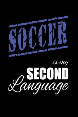 Soccer Is My 2nd Lan...