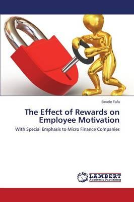 The Effect of Rewards on Employee Motivation