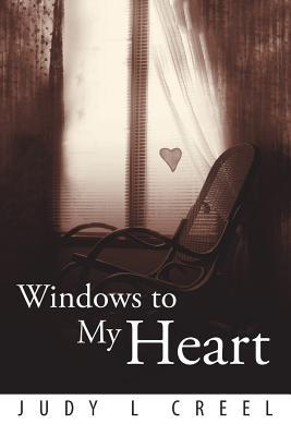 Windows to My Heart