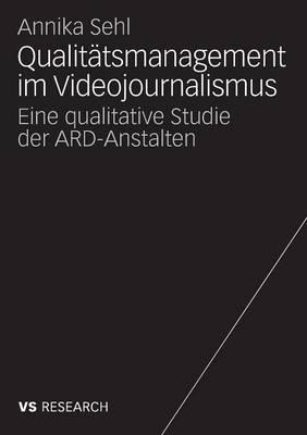 Qualitätsmanagement Im Videojournalismus