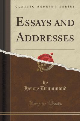 Essays and Addresses...