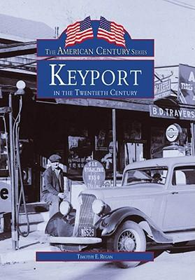 Keyport in the Twentieth Century