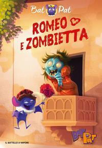 Romeo e Zombietta. Ediz. a colori