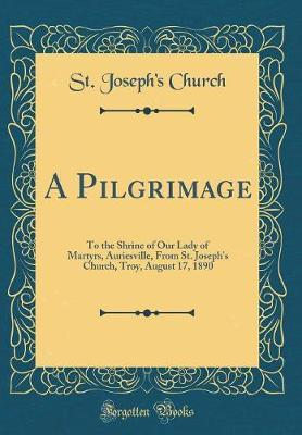 A Pilgrimage