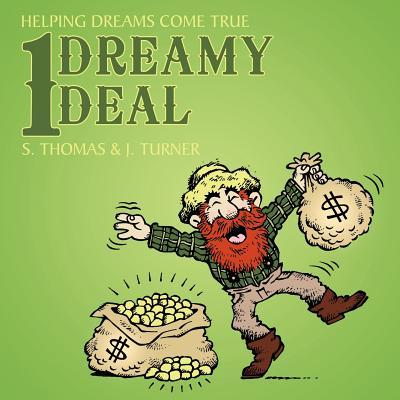 1 Dreamy Deal