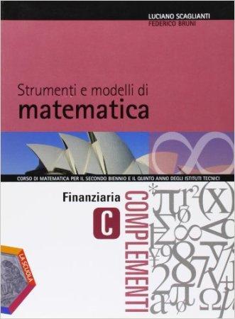 Strumenti e modelli di matematica. Tomo C