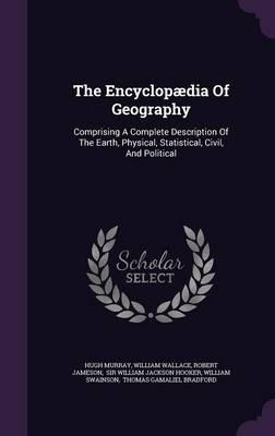 The Encyclopaedia of Geography