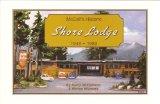 McCall's Historic Shore Lodge 1948 - 1989